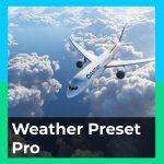 Weather Preset Pro (MSFS)